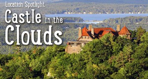 Castle in the Clouds Location Spotlight